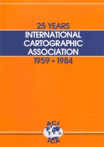 25 Years of ICA. 1959–1984. By Ferdinand J. Ormeling Sr. PDF, 13 MB.