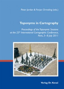 Peter Jordan & Ferjan Ormeling (eds.), Toponyms in Cartography. ISBN 978-3-8300-6700-9